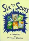 Six by Seuss - Dr. Seuss