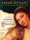 In the Company of the Courtesan: A Novel (Audio) - Sarah Dunant, Stephen Hoye