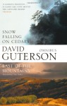 Snow Falling On Cedars / East Of The Mountains - David Guterson