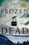 The Frozen Dead - Bernard Minier