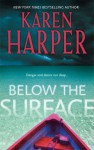 Below The Surface - Karen Harper