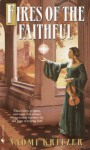 Fires of the Faithful (Eliana's Song, #1) - Naomi Kritzer