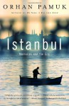 Istanbul: Memories and the City - Orhan Pamuk
