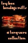 Toy Box: Bondage Mitts - M. Rode, L.D. Madison, Sean Michael, G.R. Richards