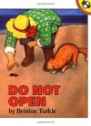 Do Not Open - Brinton Turkle