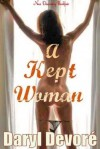 A Kept Woman - Daryl Devore
