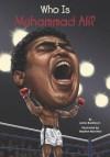 Who Is Muhammad Ali? - James Buckley Jr., Stephen Marchesi, Nancy Harrison