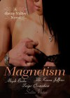 Magnetism - Aliyah Burke, Taige Crenshaw, McKenna Jeffries
