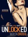 Unlocked - Maya Cross, Carmen Rose