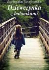 Dziewczynka z balonikami - Agnieszka Turzyniecka