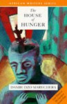 The House of Hunger - Dambudzo Marechera