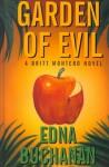 Garden Of Evil: A Britt Montero Mystery - Edna Buchanan