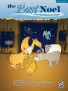 The Last Noel: A Christmas Musical for Children - Ruth Schram, Tim Hayden, Scott Schram