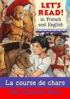 La Course de Chars. Lynne Benton French by Marie-Thse Bougard - Lynne Benton, Tom Sperling