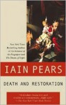 Death and Restoration - Iain Pears