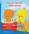 Pollito matón tiene novia - Patricia Suárez, Pablo Zamboni