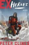 Ex-Heroes - Peter Clines