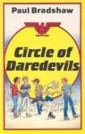 Circle of Daredevils - Paul Bradshaw