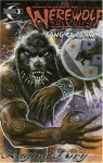 Werewolf the Apocalypse: Fang and Claw Volume 1: Raging Fury - Joe Gentile, Steve Ellis, Jerry DeCaire