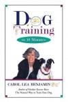 Dog Training in 10 Minutes - Carol Lea Benjamin