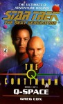 St:tng:#47: Q-space: The Q Continuum Book 1 (Star Trek) - Greg Cox