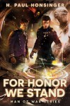 For Honor We Stand (Man of War) - H. Paul Honsinger
