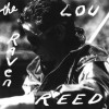 The Raven - Lou Reed