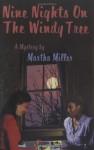 Nine Nights on the Windy Tree - Martha Miller