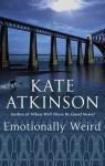 Emotionally Weird - Kate Atkinson