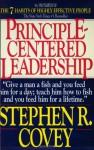 Principle Centered Leadership - Stephen R. Covey