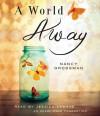 A World Away - Nancy Grossman, Jessica Lawshe