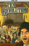 Tea and Revolution - Brian Robertson, Dylan Meconis