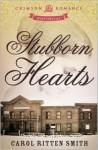 Stubborn Hearts - Carol Ritten Smith