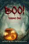Boo! Volume 1 - DB Collective, L.B. Clark, Erin McGowan, JD Mader, Laurie E. Boris, Rich Meyer, David Antrobus, Jen Daniele, Ann Cathey, Asher Cathey