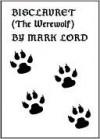 Bisclavret (The Werewolf) - Mark Lord