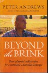 Beyond The Brink: Peter Andrews' Radical Vision For A Sustainable Australian Landscape - Peter Andrews