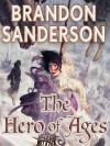 The Hero of Ages - Brandon Sanderson, Michael Kramer