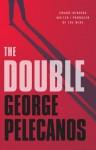The Double - George Pelecanos