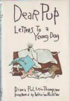 Dear Pup: Letters to a Young Dog - Diana Pullein-Thompson, Willie Rushton