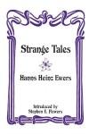 Strange Tales - Hanns Heinz Ewers