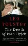 The Death of Ivan Ilyich - Leo Tolstoy, Anthony Briggs, Rosemary Edmonds