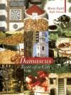 Damascus: Taste of a City - Rafik Schami, Marie Fadel