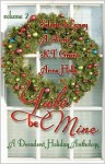 Yule Be Mine - Vol. 2 - Seleste deLaney, A. Faris, K.T. Grant, Anne Holly