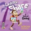Joe the Monkey Learns to Share: A Story of Giving - John Lanza, Patrick Rooney, Marilyn Watson