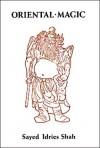 Oriental Magic - Idries Shah, Louis Marin