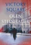 Victory Square - Olen Steinhauer