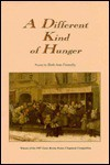 A Different Kind of Hunger - Beth Ann Fennelly