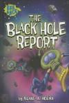 The Black Hole Report - Blake A Hoena, Steve Harpster