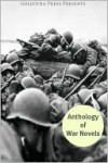 The Anthology of War Novels - Various, Golgotha Press