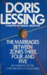 The Marriages Between Zones Three, Four, and Five - Doris Lessing